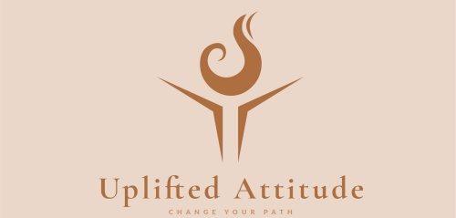 Uplifted Attitude